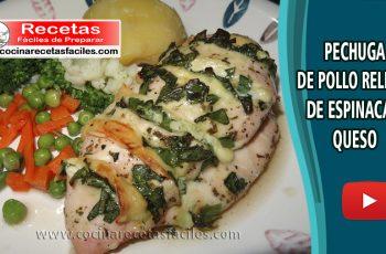 Pechuga de pollo relleno de espinaca y queso - Vìdeo recetas de pollo