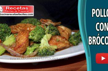 Pollo con brócoli - Vídeos recetas caseras de pollo