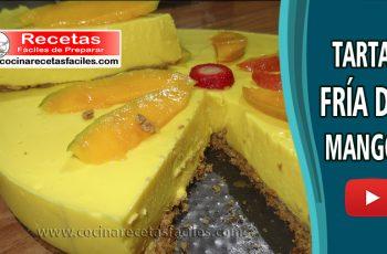Tarta fría de mango - Vídeo recetas de tortas y pasteles
