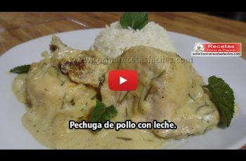 Pechuga de pollo con leche - Vídeo recetas caseras de pollo