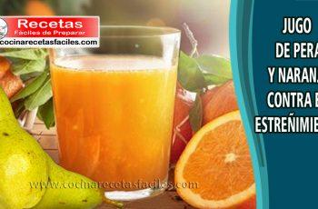 Jugo de pera y naranja contra el estreñimiento - Recetas saludables