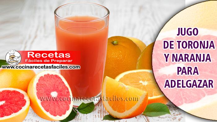Jugo de toronja y naranja para adelgazar - Bebidas para