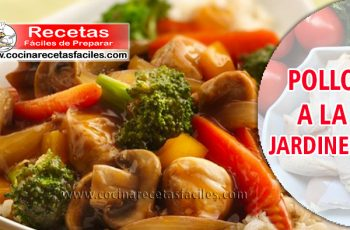 Pollo a la jardinera - Recetas caseras de pollo faciles de preparar
