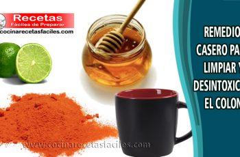 Remedio casero para limpiar y desintoxicar el colon