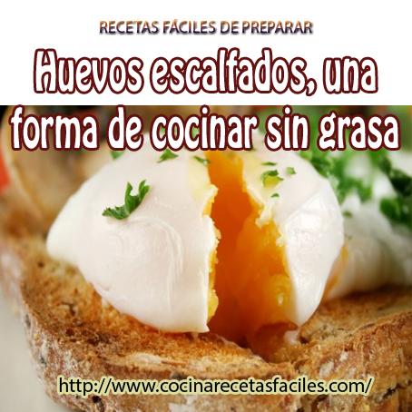 Huevos escalfados una forma de cocinar sin grasa cocina for Formas de cocinar huevo