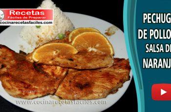 Pechuga de pollo en salsa de naranja - Vídeo receta de pollo