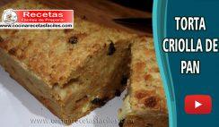 Torta criolla de pan - Vídeo recetas de tortas y pasteles