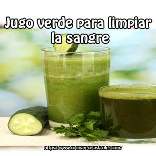Jugo verde para limpiar la sangre✅jugo natural muy bueno para bajar de peso y eliminar las toxinas e impurezas que pueden estar en la corriente sanguínea.