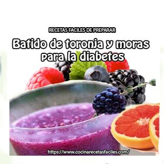 Receta de batido de toronja y moras para la diabetes.✅Es una buena forma de combatir esos efectos nocivos de la diabetes, es ideal incluirlo como desayuno.