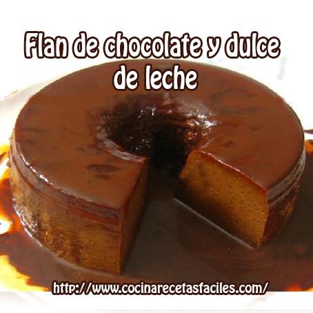 Flan de chocolate y dulce de leche - Cocina Recetas Fáciles