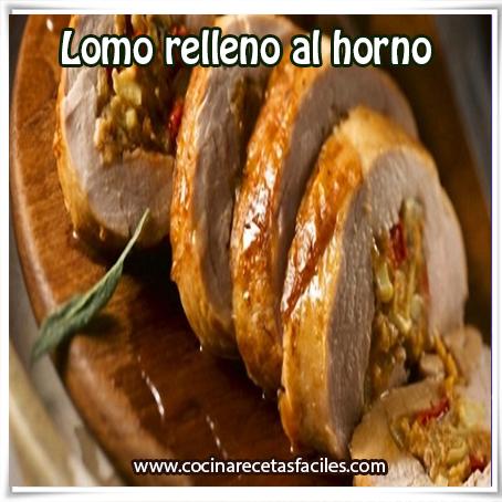 Lomo Relleno Al Horno Receta Casera De Carne De Cerdo