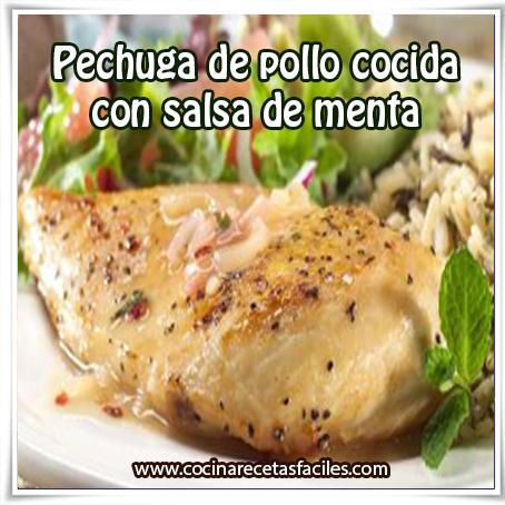 Recetas de pollo , receta de pechuga de pollo cocida con salsa de menta