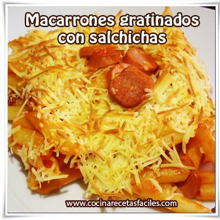 Recetas de pastas , receta de macarrones gratinados con salchichas