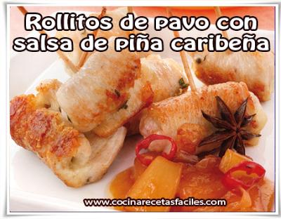 Rollitos de pavo con salsa de piña caribeña✅Prepara esta rica y fácil receta acompañada con la salsa termina siendo una mermelada que nos traslada al Caribe