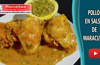 Pollo en salsa de maracuyá - Vídeo recetas de pollo