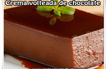 Crema volteada de chocolate - Recetas de postres y helados