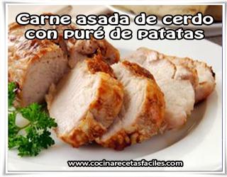Recetas de carnes,  carne asada de cerdo con puré de patatas
