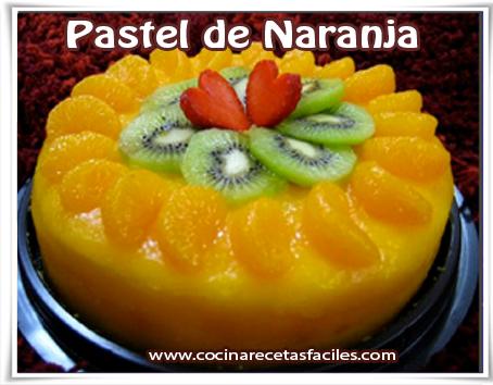 Recetas de tortas y pasteles, pastel de Naranja