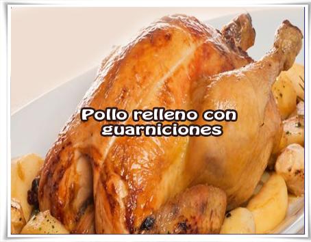 Recetas de pollo, relleno, guarniciones