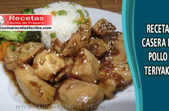 Pollo teriyaki - Recetas caseras de pollo fáciles de preparar
