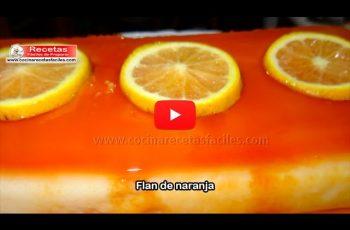 Flan de naranja casero fácil de preparar - Vídeo recetas de postres