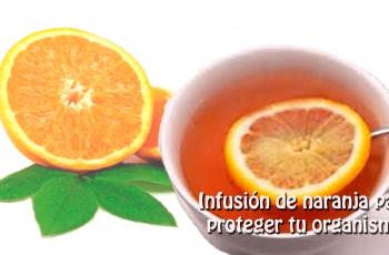 Receta de Infusión de naranja para proteger tu organismo