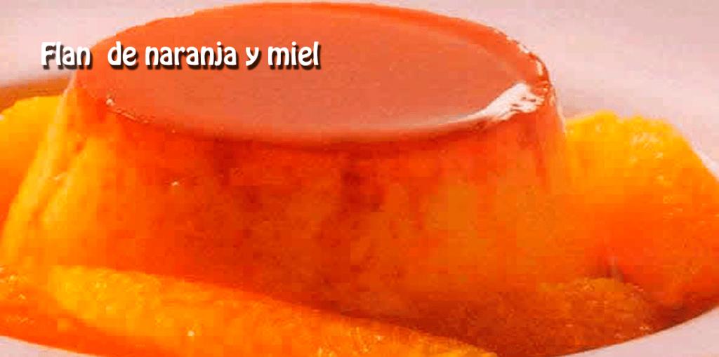 Flan de naranja y miel - Recetas de postres y helados