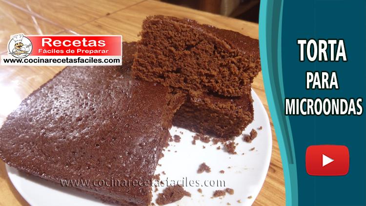 Torta Para Microondas Vídeo Recetas De Tortas Y Pasteles