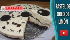 Pastel de Oreo de limón - Vídeo recetas de tortas y pasteles