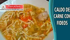 Caldo de carne con fideos - Receta de sopas y cremas