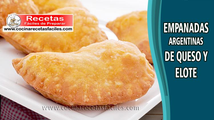Empanadas argentinas de queso y elote - Recetas de empanadas