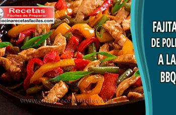 Fajitas de pollo en salsa BBQ - Recetas caseras de pollo