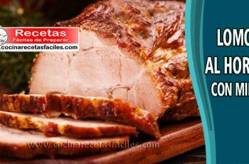 Lomo al horno con miel - Recetas de carne de cerdo