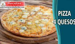 Pizza 4 quesos - Recetas de pastas, lasañas y pizzas