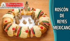 Roscón de reyes mexicano - Recetas de postres y helados
