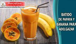 Batido de papaya y banano para adelgazar